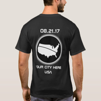Eclipse Your City 08.21.17 T-Shirt