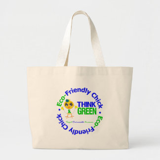 Eco-Friendly Chick Think Green Bags