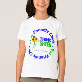 Eco-Friendly Chick Think Green T-Shirt