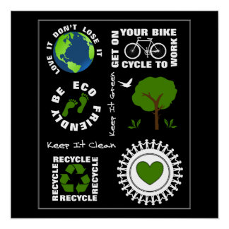 Eco Friendly Go Green Love Planet Earth Themed Poster