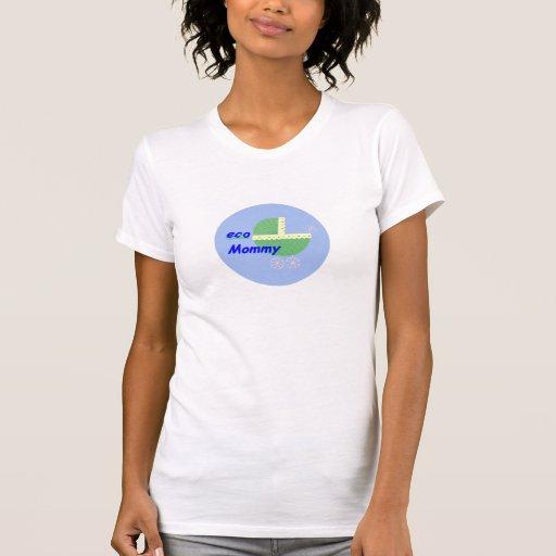 Eco Mommy Tee Shirt