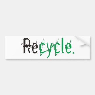 Ecology & Recycle Products and Designs! Bumper Sticker