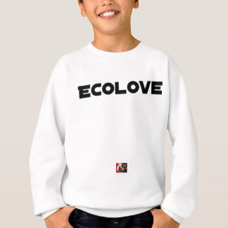 ECOLOVE - Word games - François City Sweatshirt