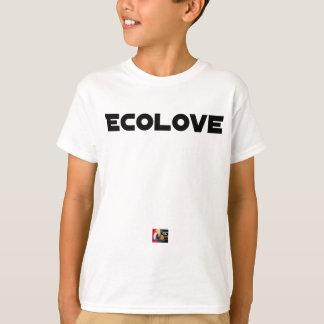 ECOLOVE - Word games - François City T-Shirt