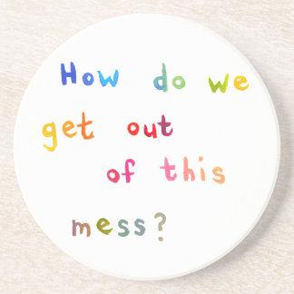 Economic mess personal problems fun art words coaster