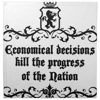 Economical Decisions Kill The Progress Medieval Napkin