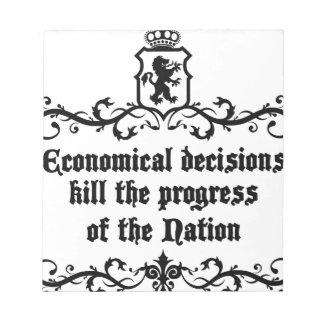 Economical Decisions Kill The Progress Medieval Notepad