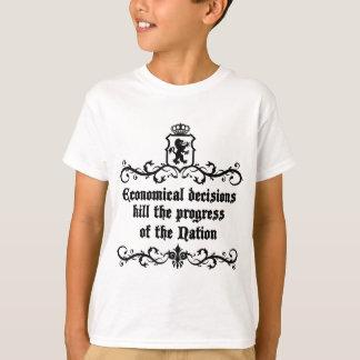 Economical Decisions Kill The Progress Medieval T-Shirt