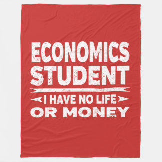 Economics College Major No Life or Money Fleece Blanket