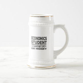 Economics College Student No Life or Money Beer Stein