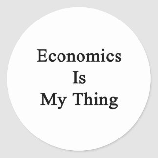 Economics Is My Thing Classic Round Sticker