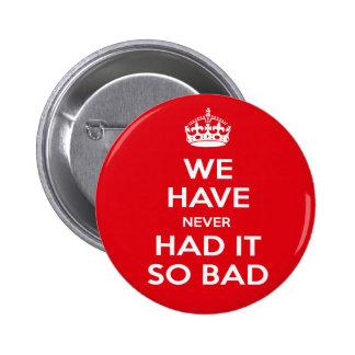 Economy-Recession 6 Cm Round Badge
