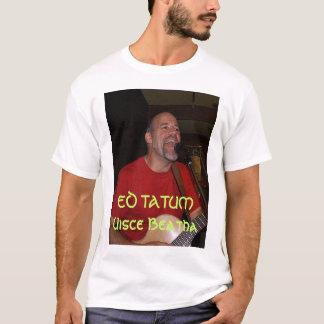 Ed Tatum - Uisce Beatha T-Shirt