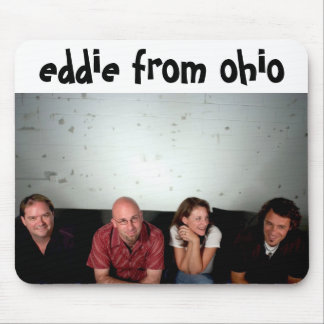 Eddie From Ohio - Mouse Pad