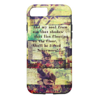 Edgar Allan Poe Quote Nevermore iPhone 7 Case