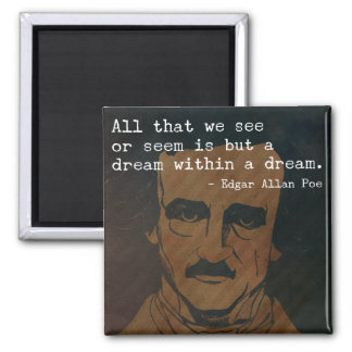 Edgar Allen Poe '...dream within a dream' magnet