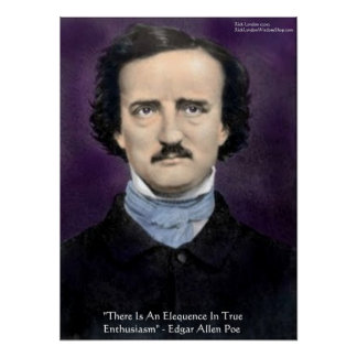 """Edgar Allen Poe """"Enthusiasm"""" Quote Poster by Rick  Print"""