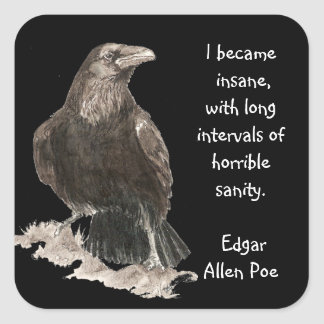 Edgar Allen Poe Insanity Quote Watercolor Raven Square Sticker