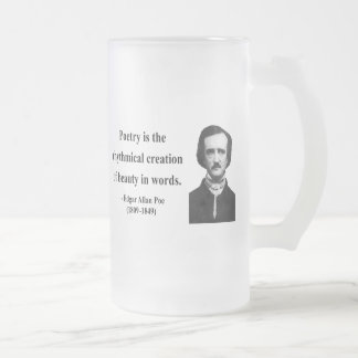 Edgar Allen Poe Quote 5b Frosted Glass Beer Mug