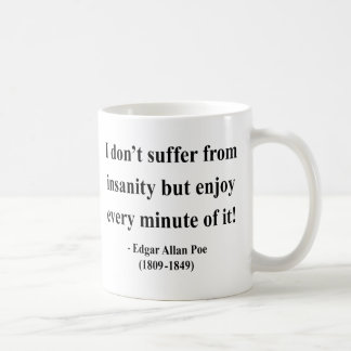 Edgar Allen Poe Quote 6a Basic White Mug