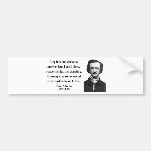 Edgar Allen Poe Quote 8b Bumper Stickers