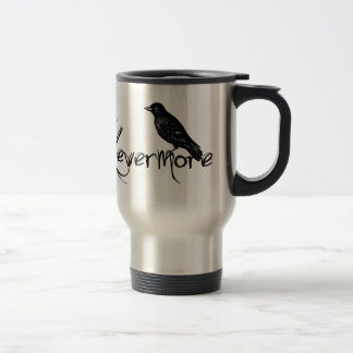 Edgar Allen Poe Raven Nevermore Halloween Stainless Steel Travel Mug