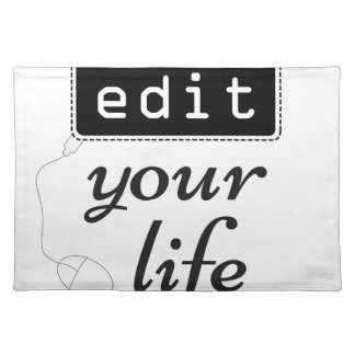 Edit Your Life Placemat