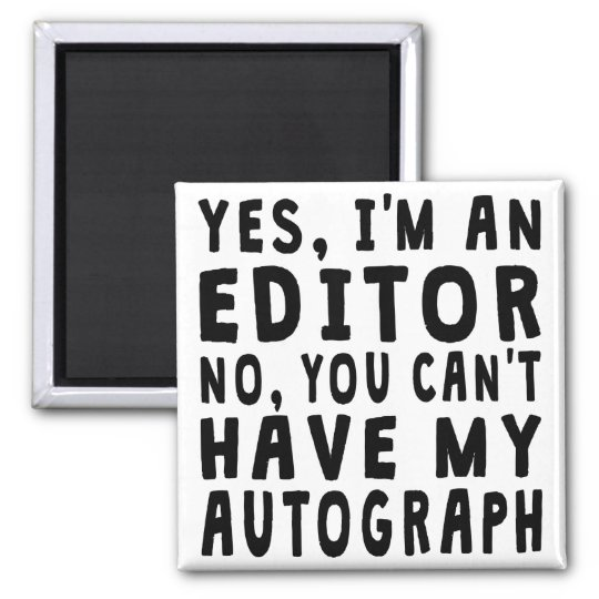 Editor Autograph Magnet