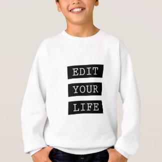 EditYourLife Sweatshirt