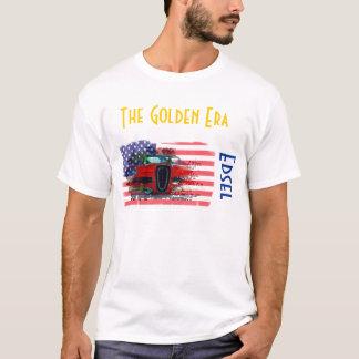 Edsel, The Golden Era T-Shirt