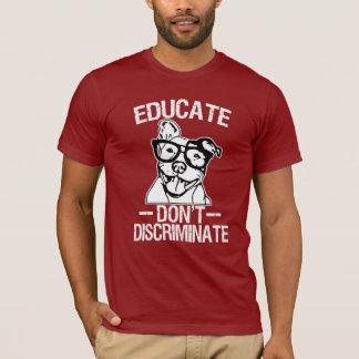 Educate Don't Discriminate Funny Pitbull T-shirt