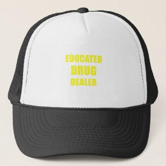 Educated Drug Dealer Trucker Hat