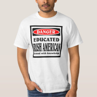 Educated Irish American T-Shirt