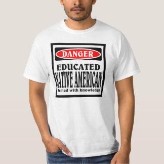 Educated Native American. T-Shirt
