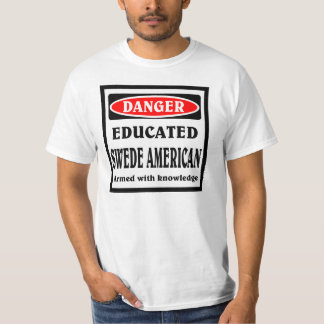 Educated Swede American T-Shirt