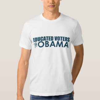 Educated Voters for Obama- T-shirt (Made in USA)