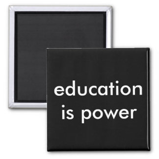 education is power magnet