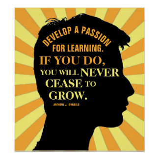 """Education Quote by Anthony J. D'Angelo 18""""X20"""" Poster"""