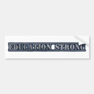 Education Strong Bumper Sticker