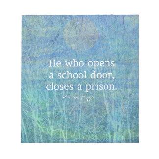 Education teacher teaching quote Victor Hugo Notepad