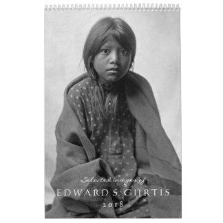 Edward S. Curtis Native Americans 2018 Calendar