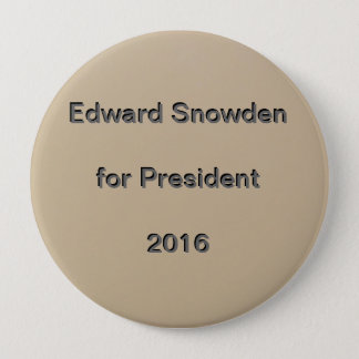 Edward Snowden for President  2016 10 Cm Round Badge