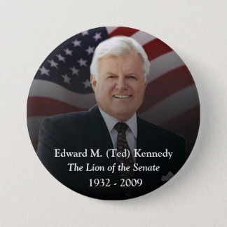Edward (Ted) Kennedy Memorabilia 7.5 Cm Round Badge
