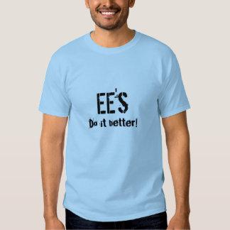 EE's, Do it better! - Plain Shirt