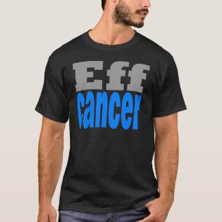 eff cancer blue T-Shirt