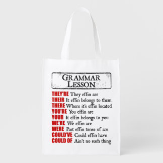 Effin Grammar Lesson Humor They're Their There Reusable Grocery Bag