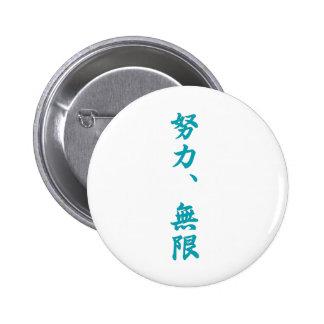 Effort is infinite-Kanji 6 Cm Round Badge
