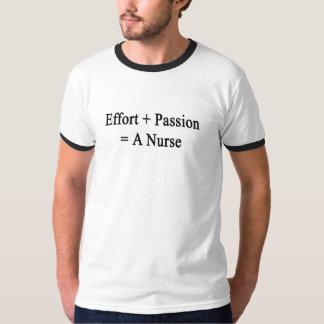 Effort Plus Passion Equals A Nurse T-Shirt
