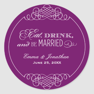 Eggplant Wedding Monogram | Eat Drink & Be Married Classic Round Sticker
