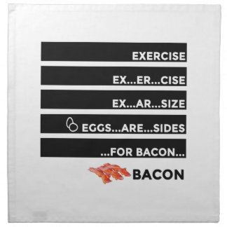 Eggs Are Sides For Bacon Napkin